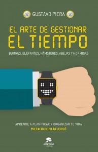 El arte de gestionar el tiempo, de Gustavo Piera