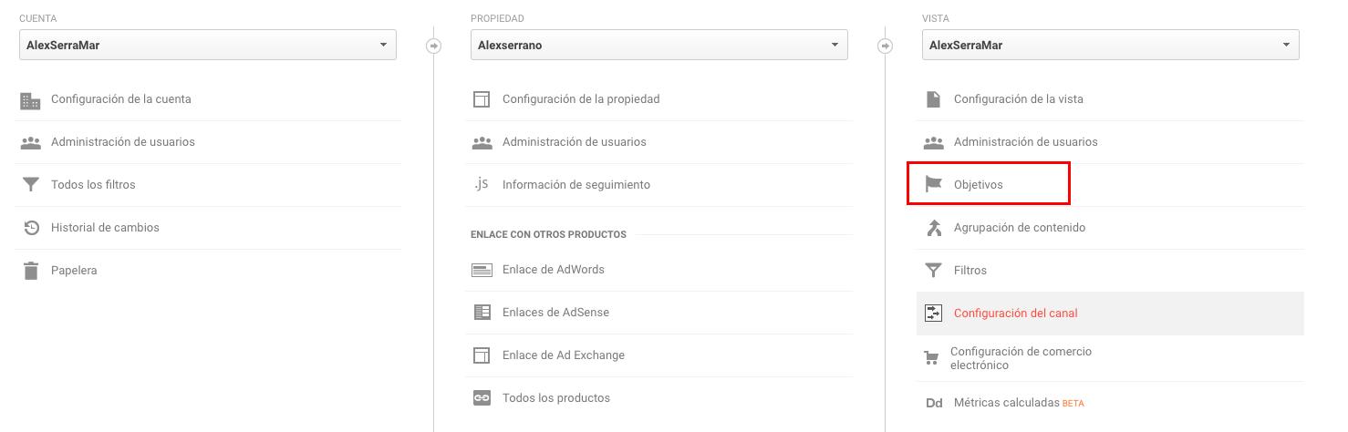 Primero paso para crear objetivos en Google Analytics
