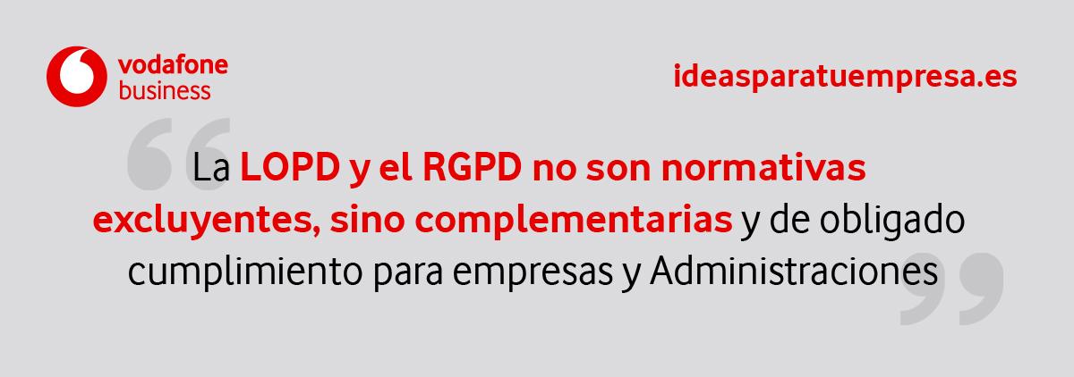 LOPD y RGPD, normativas complementarias